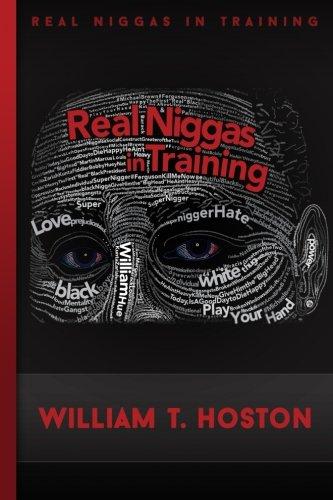 Real Niggas In Training (RNIT): Dr. William Terrell Hoston