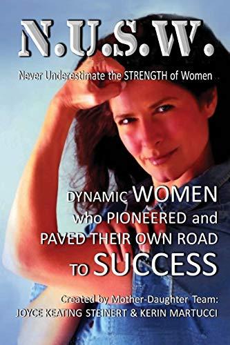 9780692762295: Never Underestimate the Strength of Women