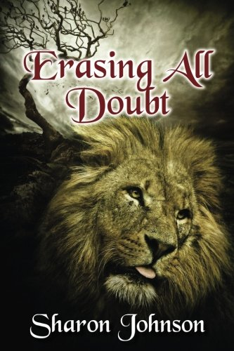 9780692764220: Erasing All Doubt: Alpha's Rule: In The Beginning Book 0.5