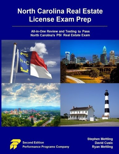 9780692767412: North Carolina Real Estate License Exam Prep: All-in-One Review and Testing To Pass North Carolina's PSI Real Estate Exam