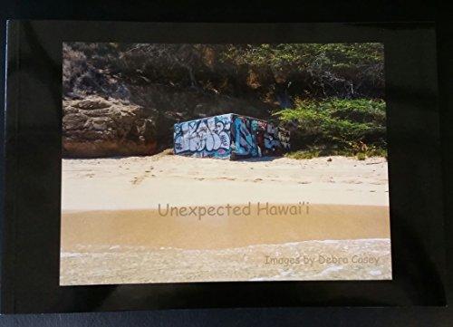9780692773109: Unexpected Hawai'i