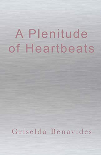 9780692775561: A Plenitude of Heartbeats