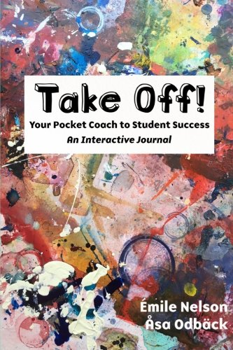 9780692776063: Take Off: Your Pocket Coach to Student Success — An Interactive Journal