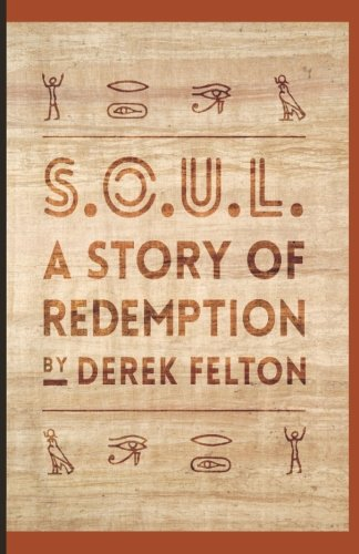 9780692776841: S.O.U.L.: A Story of Redemption