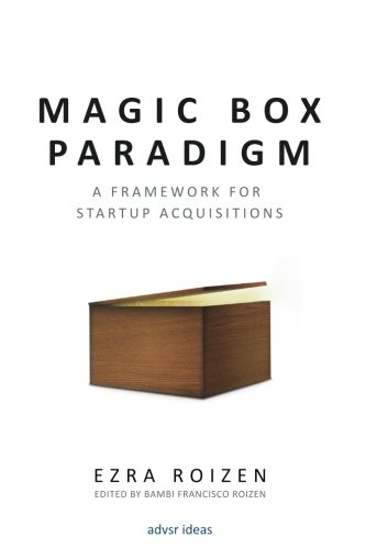 9780692778043: Magic Box Paradigm: A Framework for Startup Acquisitions