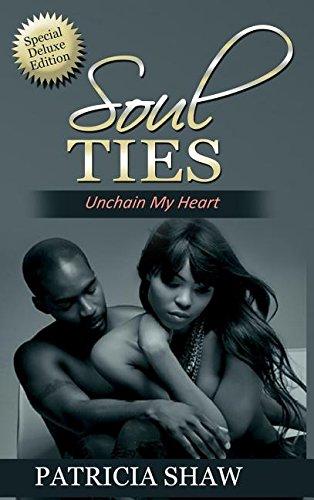 9780692778562: Soul Ties, Unchain My Heart