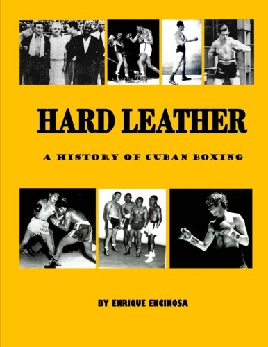 9780692779682: Hard Leather: A History of Cuban Boxing
