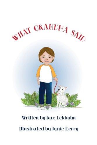 What Grandma Said: Rae Eckholm