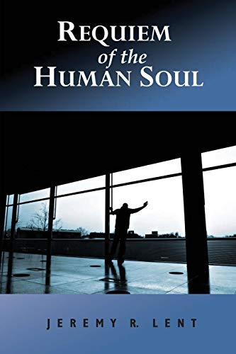 9780692805985: Requiem of the Human Soul