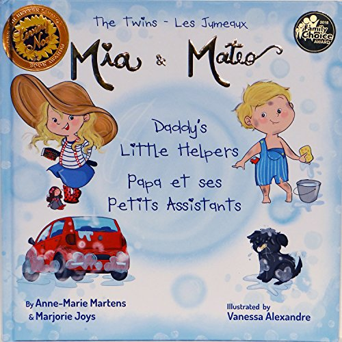 9780692807996: Bilingual Book - The Twins Mia & Mateo Daddy's Little Helpers - Livre Anglais - Francais