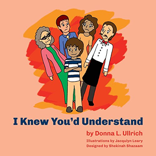 I Knew You'd Understand: Donna Ullrich