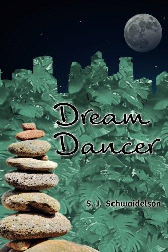Dream Dancer: S. J. Schwaidelson