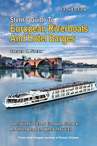 9780692827437: Stern's Guide to European Riverboats and Hotel Barges (Stern's Guide to European Riverboats and Barges)