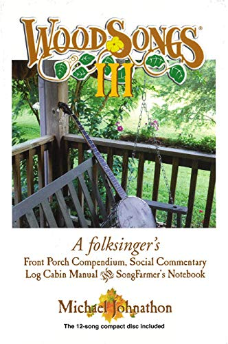 WoodSongs III: A folksinger's Front Porch Compendium,: PoetMan Records USA
