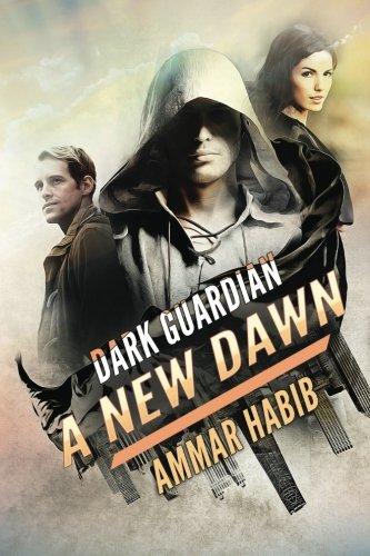 Dark Guardian: A New Dawn: Ammar Habib