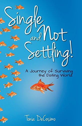 Single and Not Settling!: DeCosimo, Tonia