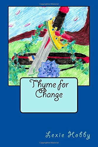 Thyme for Change: Lexie M Hobby