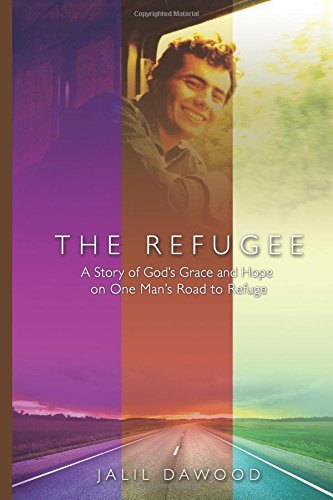 The Refugee: A Story of God's Grace and Hope on One Man's Road to Refuge