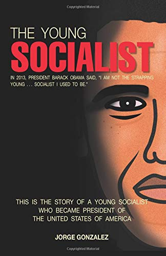 9780692866061: The Young Socialist