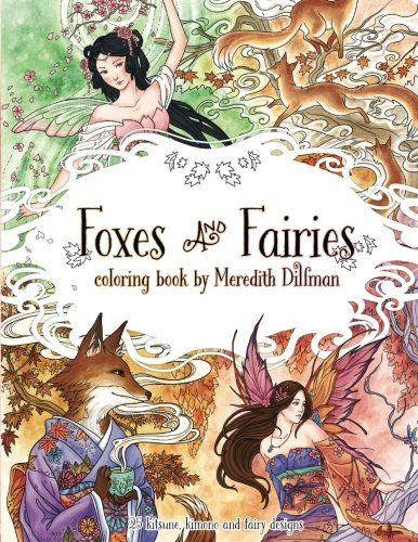 Foxes & Fairies coloring book: Meredith Dillman: 25