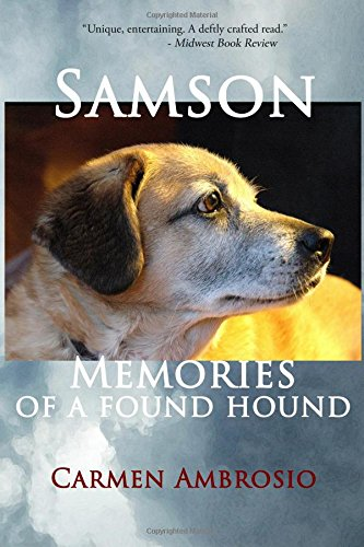 Samson: Memories of a Found Hound