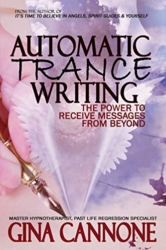 "9780692873960: Automatic ""Trance"" Writing: The Power to Receive Messages From Beyond"