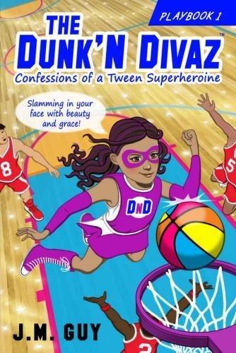 Confessions of a Tween Superheroine: The Dunk'N: J M Guy