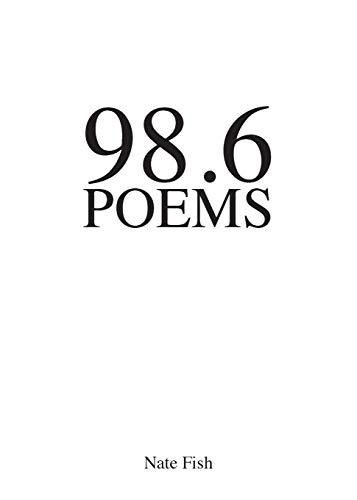 9780692901809: 98.6 Poems