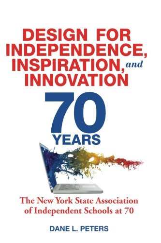 Design for Independence, Inspiration, and Innovation: The: Peters, Dane L.