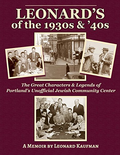 Leonard's of the 1930's and 40's: The: Kaufman, Leonard