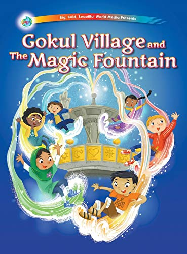 Gokul Village and The Magic Fountain (Gokul!: Chapman, Jeni; Das,