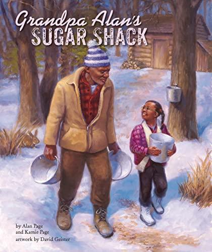 Grandpa Alan's Sugar Shack: Kamie Page; Alan