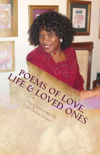 Poems of Love, Life & Loved Ones