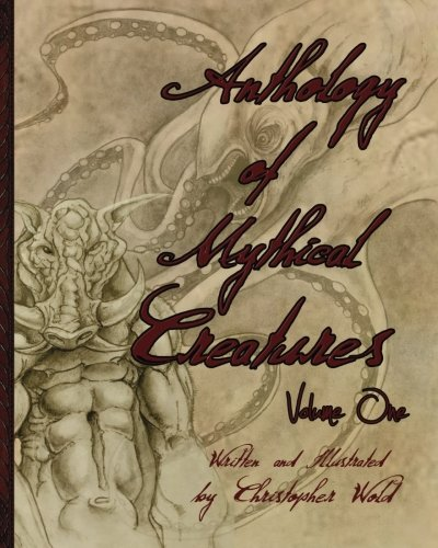 Anthology of Mythical Creatures: Volume 1