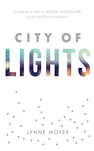 City of Lights: Lynne Moyer