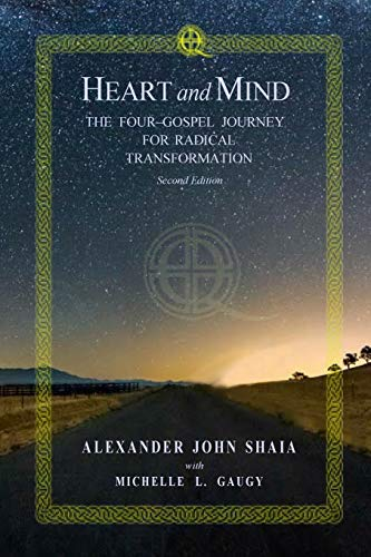 9780692951866: Heart and Mind: The Four-Gospel Journey for Radical Transformation: Second Edition