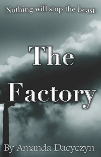 The Factory (The Factory Series)