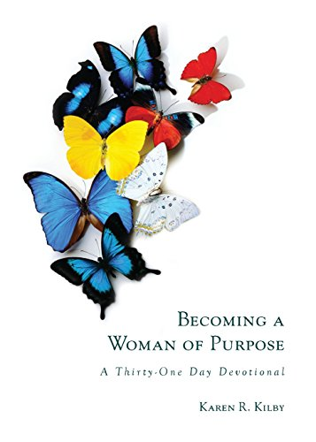 9780692970461: Becoming a Woman of Purpose: A Thirty-One Day Devotional