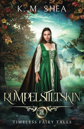 9780692977859: Rumpelstiltskin: A Timeless Fairy Tale (Timeless Fairy Tales)