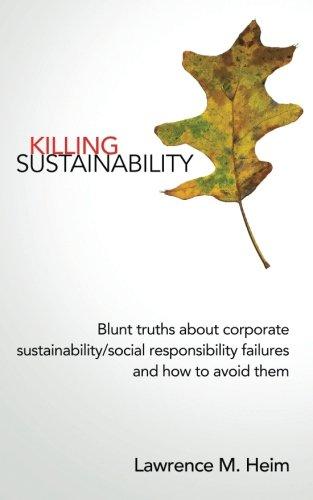 Killing Sustainability: Lawrence Michael Heim