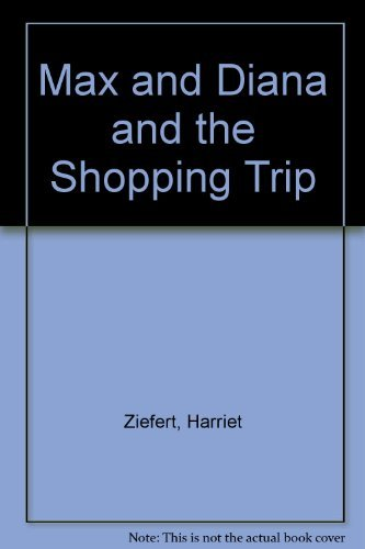 9780694000883: Max and Diana and the Shopping Trip