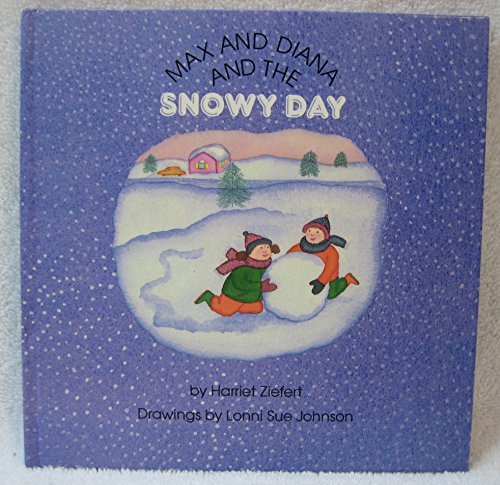 9780694000890: Max and Diana and the Snowy Day