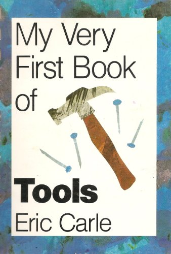 9780694001293: My Very First Book of Tools
