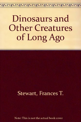 9780694002290: Dinosaurs and Other Creatures of Long Ago