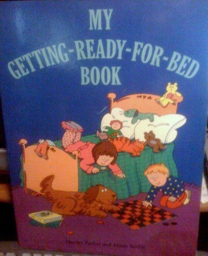 My Getting Ready-for-bed Book (Big Book) (069400300X) by Harriet Ziefert; Mavis Smith