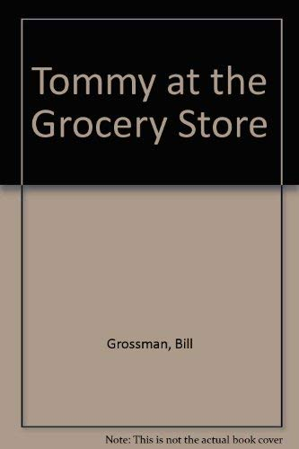 9780694003877: Tommy at the Grocery Store