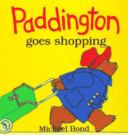 9780694003952: Paddington Goes Shopping