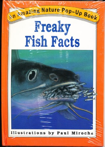 Freaky Fish Facts: An Amazing Nature Pop-Up [Popup] Book