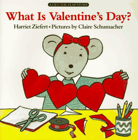 9780694004133: What is Valentine's Day? (A Lift-the-flap story)