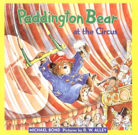 9780694004157: Paddington at the Circus